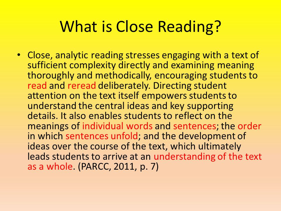 Length of Text When close reading, consider the length of texts.