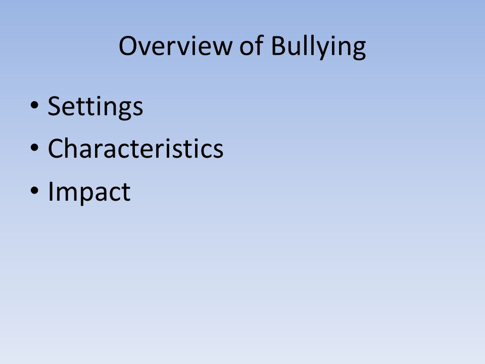 Definition Bullying is characterized by intentional repetitive aggressive behavior involving an imbalance of power or strength