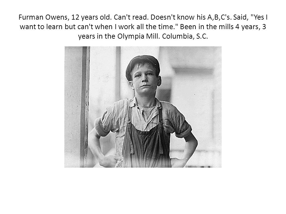 Furman Owens, 12 years old. Can't read. Doesn't know his A,B,C's. Said,