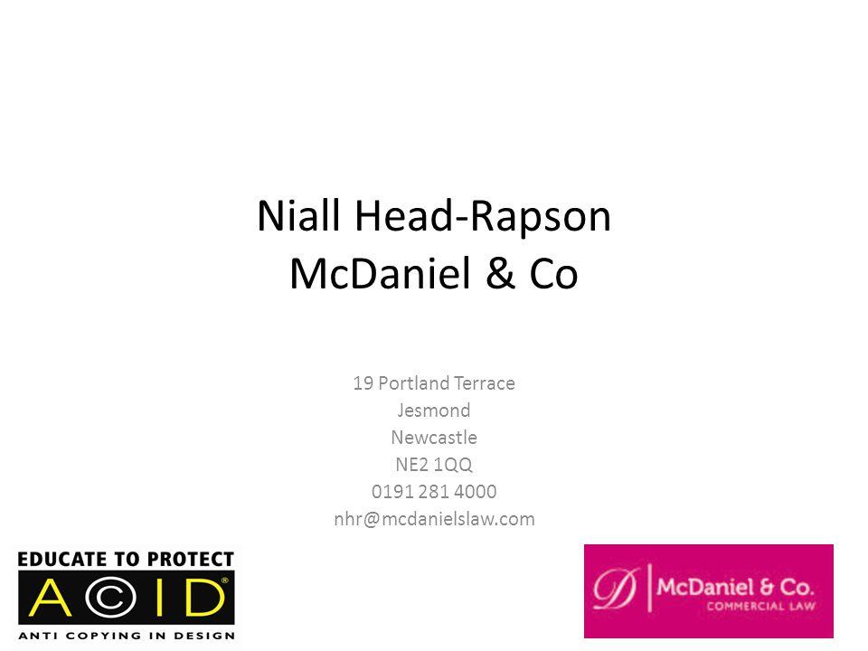 Niall Head-Rapson McDaniel & Co 19 Portland Terrace Jesmond Newcastle NE2 1QQ 0191 281 4000 nhr@mcdanielslaw.com