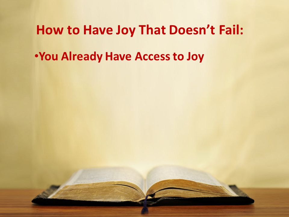 You Already Have Access to Joy