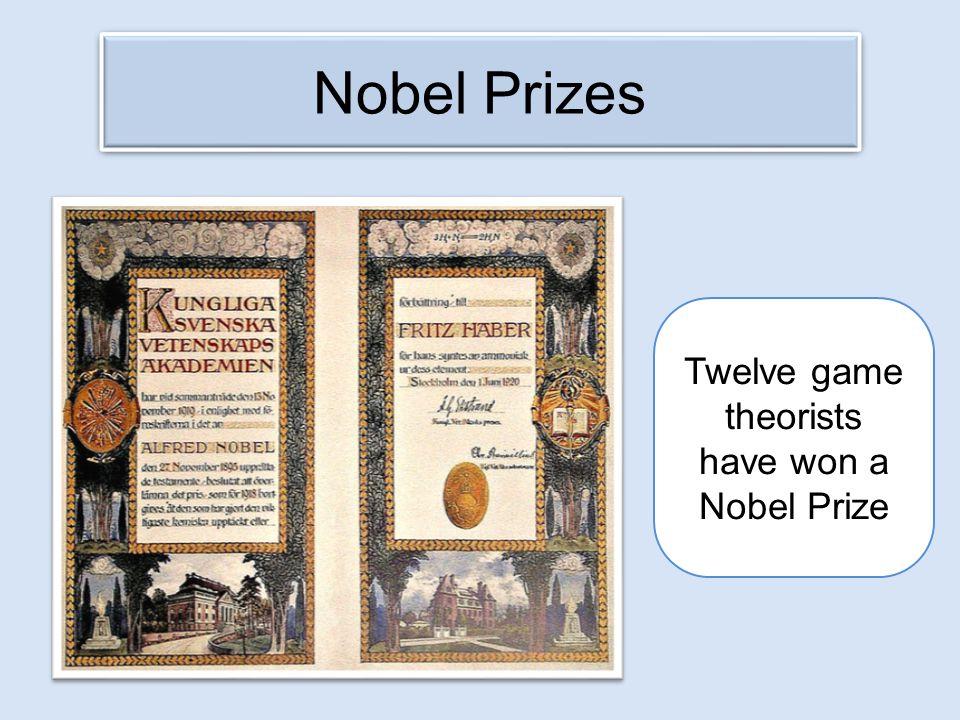 Twelve game theorists have won a Nobel Prize Nobel Prizes