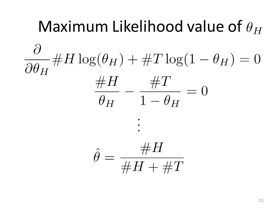 Maximum Likelihood value of 11