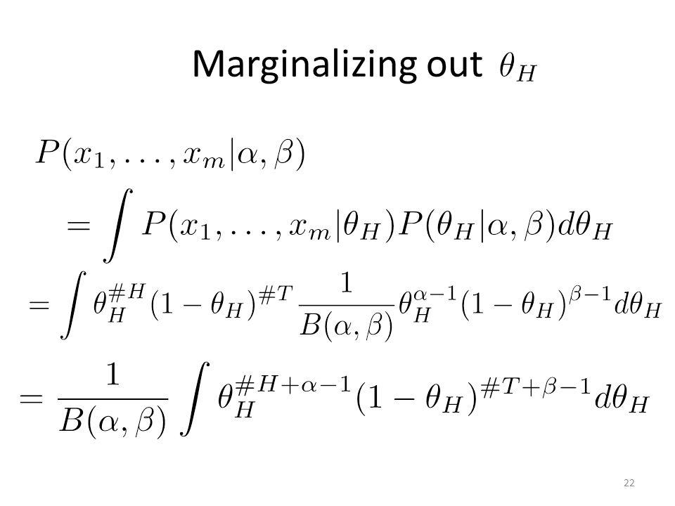 Marginalizing out 22