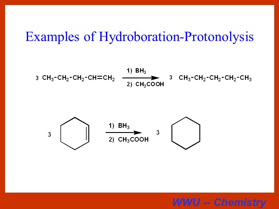 WWU -- Chemistry Hydroboration - Protonolysis