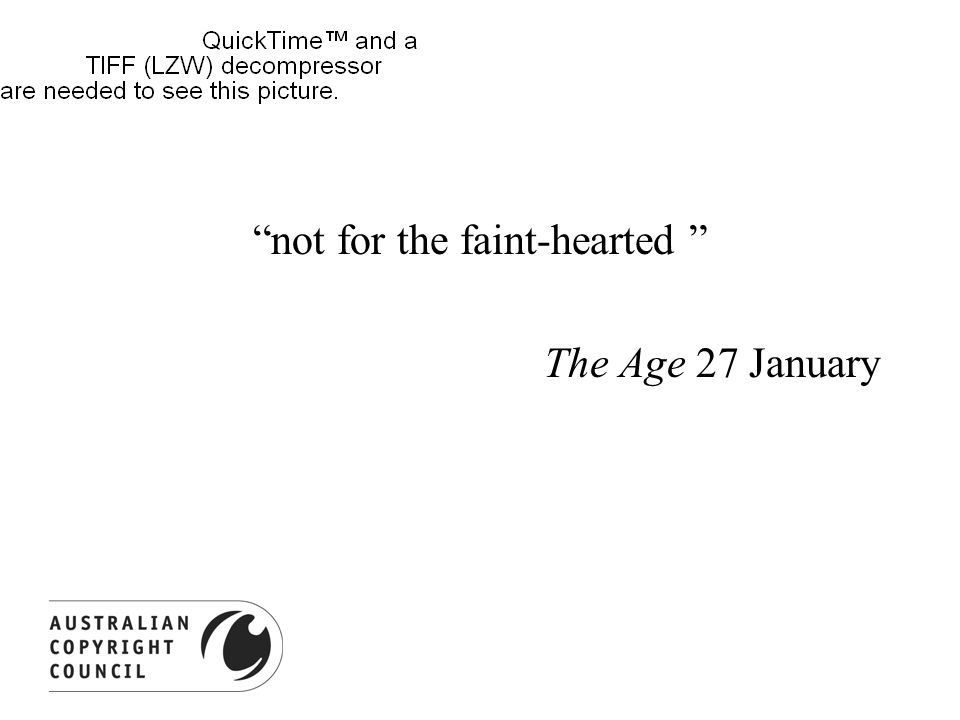 not for the faint-hearted The Age 27 January