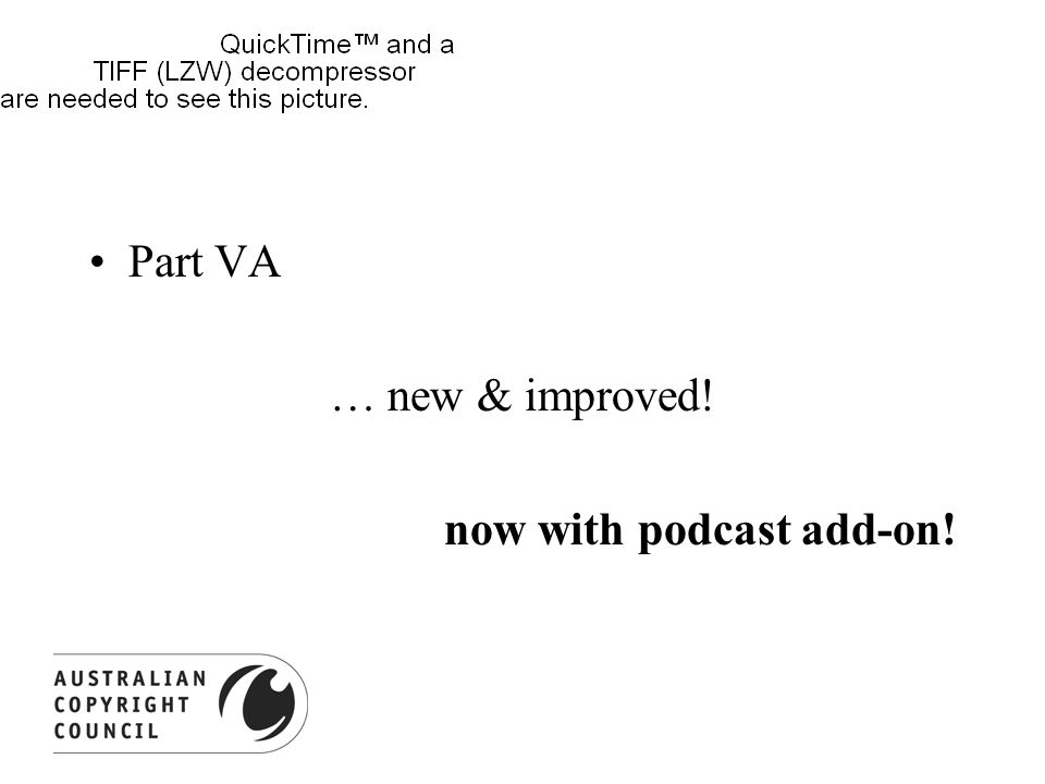 Part VA … new & improved! now with podcast add-on!