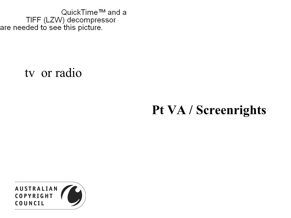 tv or radio Pt VA / Screenrights