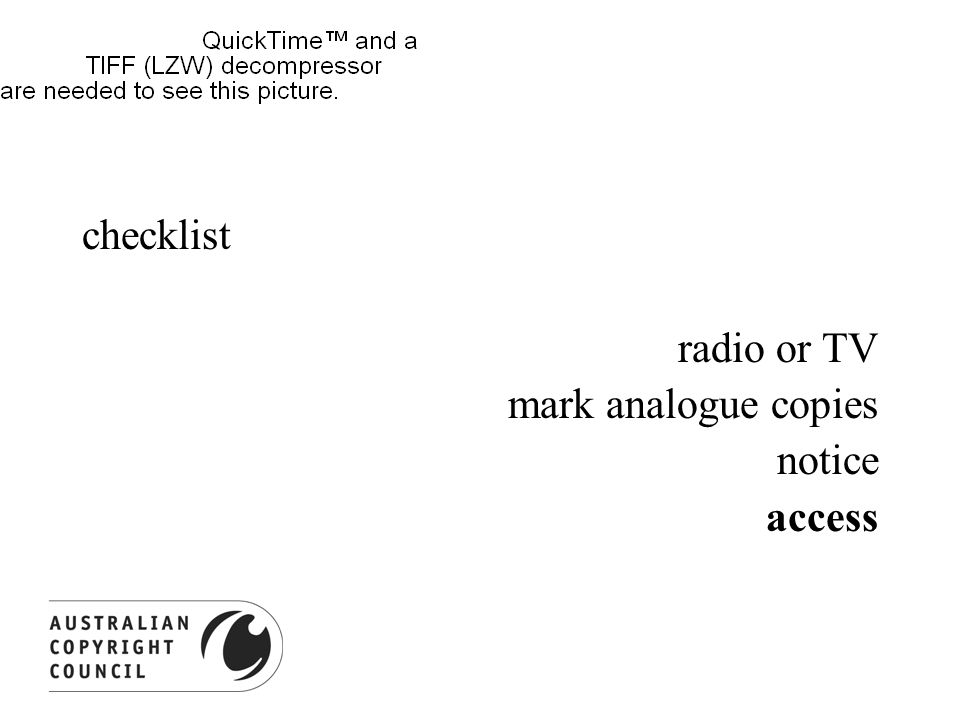 checklist radio or TV mark analogue copies notice access