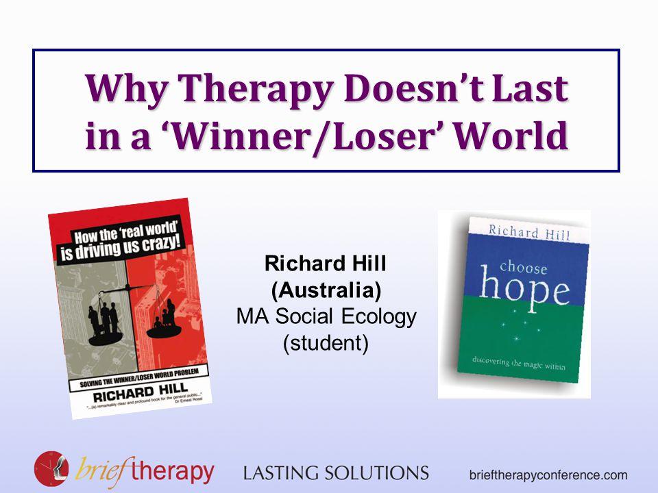 Winner/Loser World Creative World Hypothesis