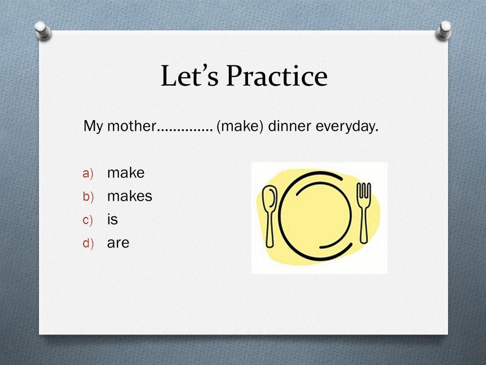 Let's Practice Tala………….. (be) shy. a) be b) bes c) is d) are