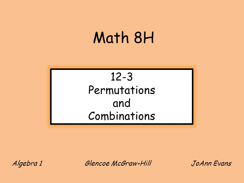An arrangement or listing in which order is important is called a permutation.
