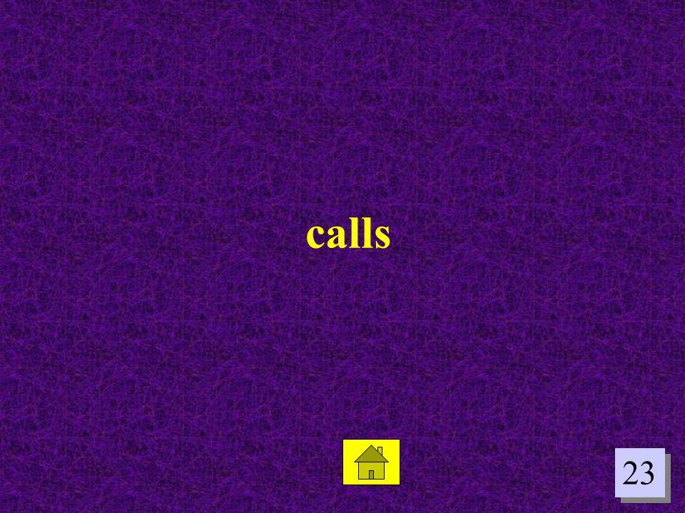 23 calls