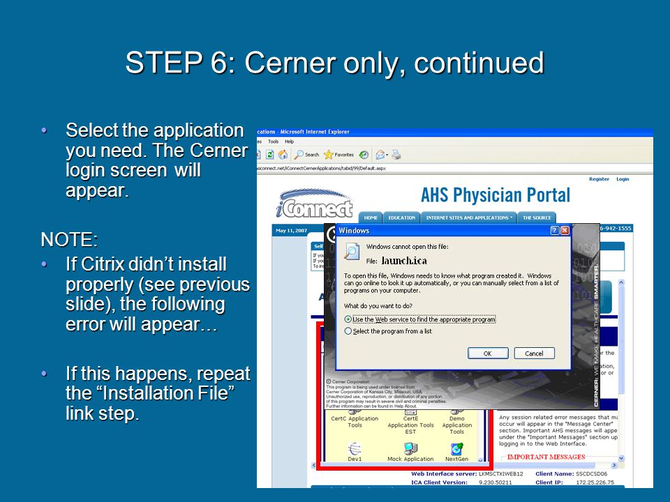 STEP 6: Cerner only, continued Select the application you need.