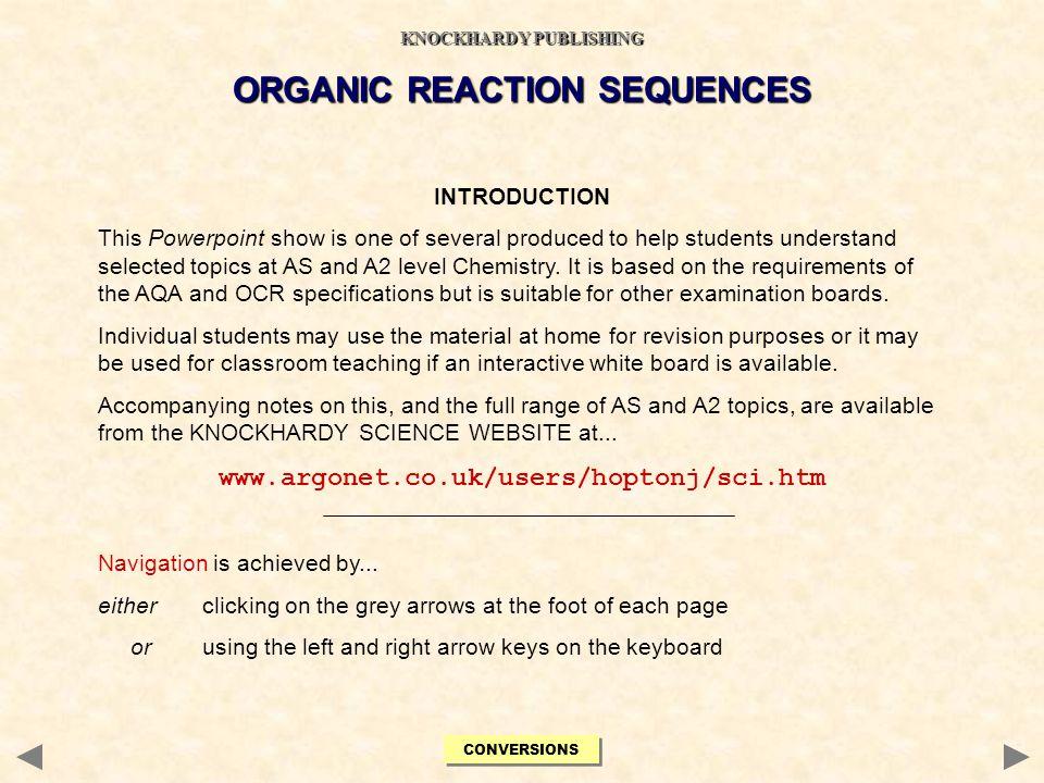 ESTERIFICATION Reagent(s)carboxylic acid + strong acid catalyst (e.g conc.