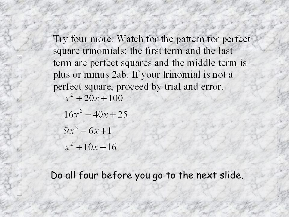Do all four before you go to the next slide.