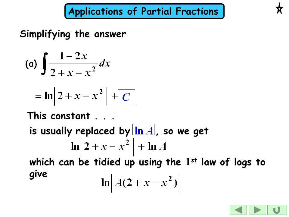 Applications of Partial Fractions This constant...