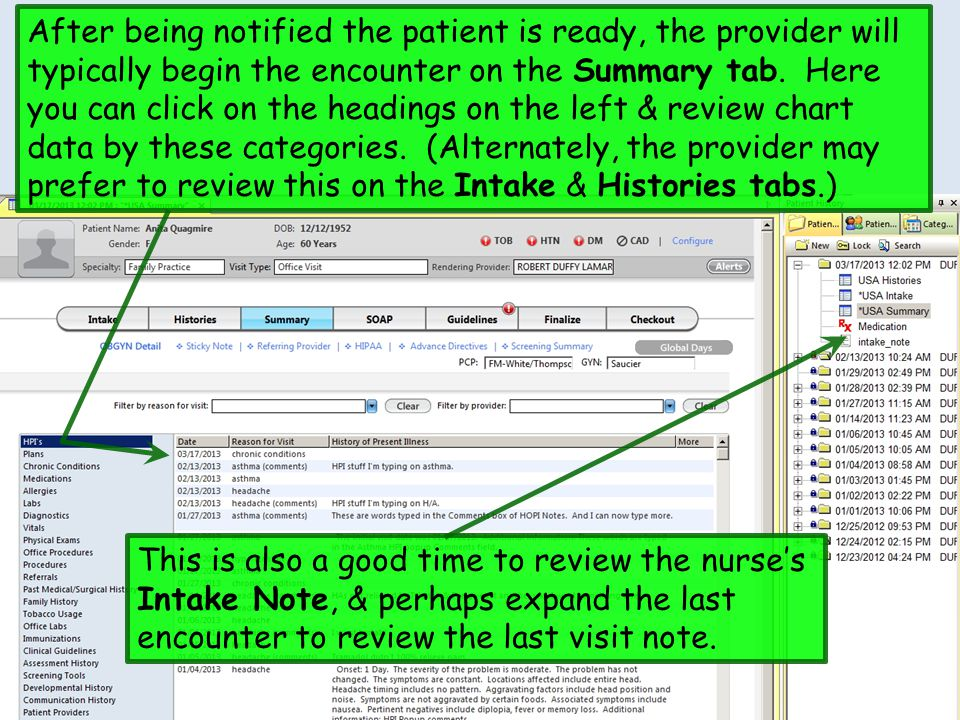 After being notified the patient is ready, the provider will typically begin the encounter on the Summary tab. Here you can click on the headings on t
