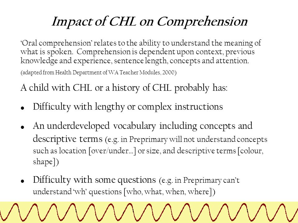 'Oral comprehension' relates to the ability to understand the meaning of what is spoken. Comprehension is dependent upon context, previous knowledge a