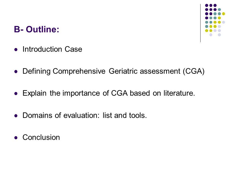 Rubenstein et al; J Gerontol 96:M366-72,2001 3-Domains evaluated by CGA.