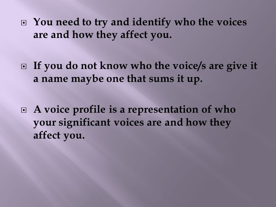  Voice profiling looks at who the voices are and how they influence you.