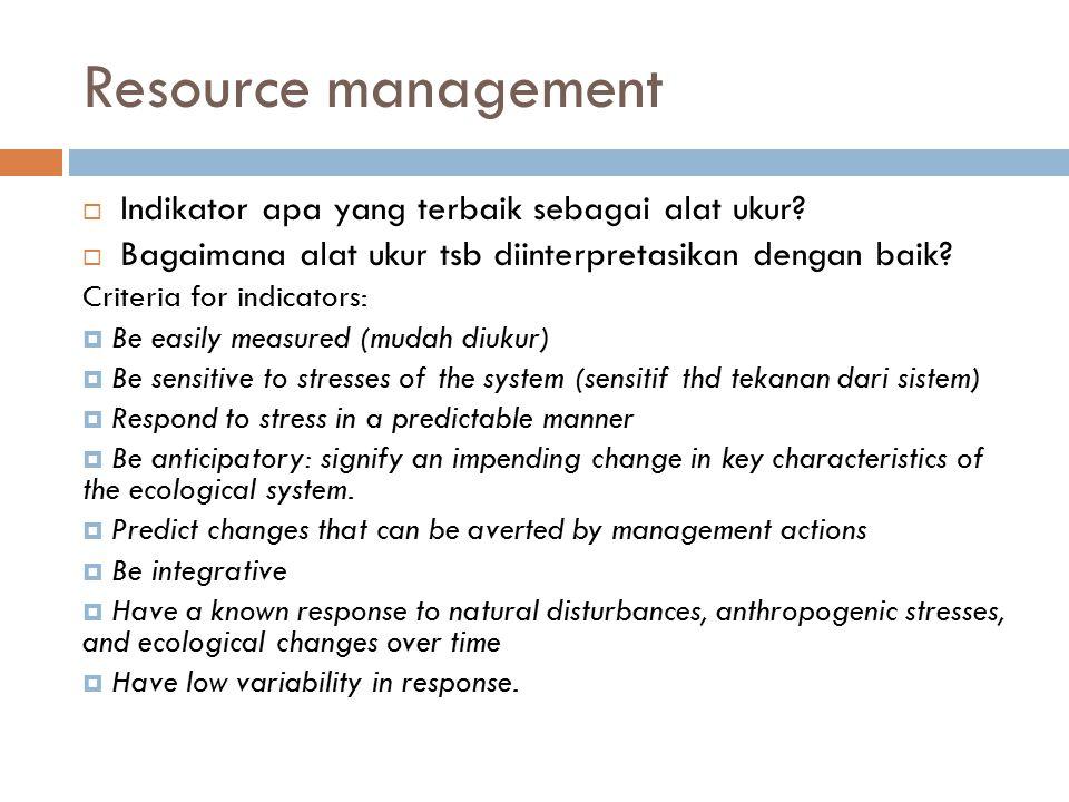 Resource management  Indikator apa yang terbaik sebagai alat ukur.