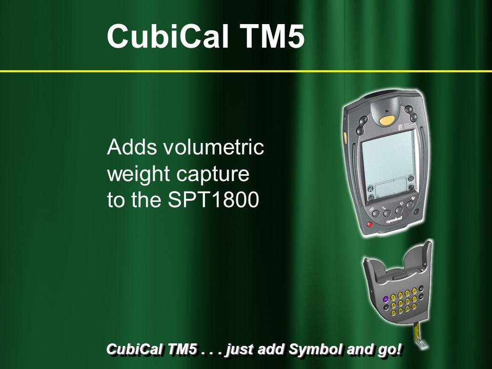 CubiCal TM5... just add Symbol and go! What is volumetric measurement? CubiCal TM5