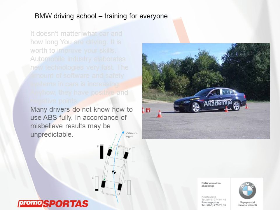 BMW driving school – training for everyone It doesn't matter what car and how long You are driving.