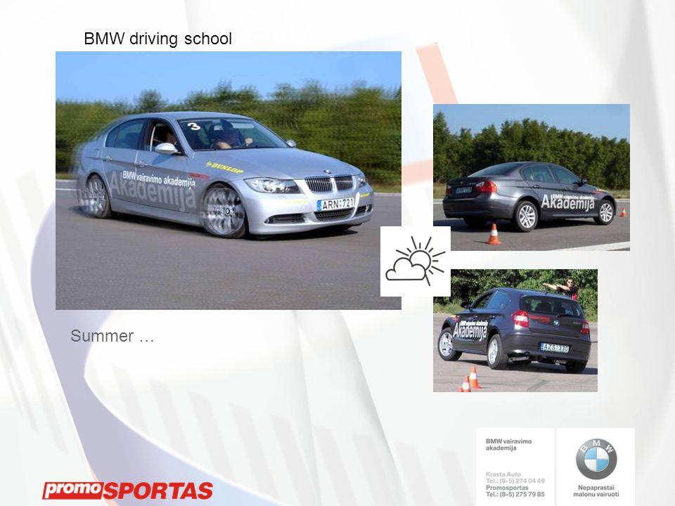 Summer … BMW driving school