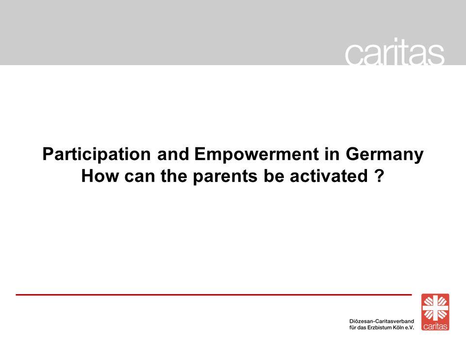 Caritas im Erzbistum KölnNr.2 1. General information about participation in Germany 2.