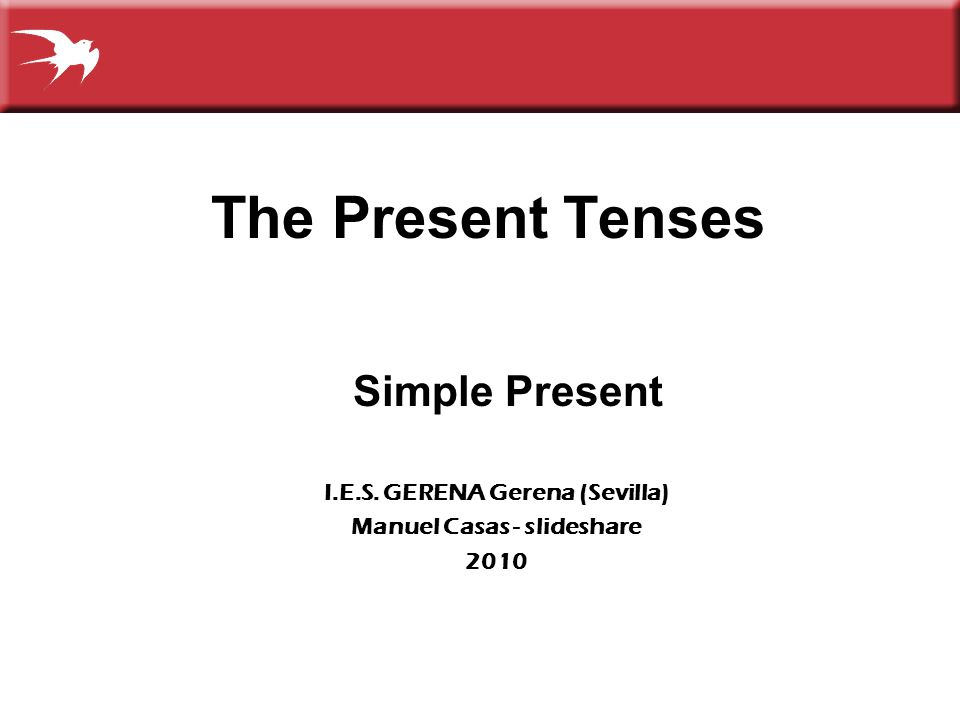 2 3-1 FORM AND BASIC MEANING OF THE SIMPLE PRESENT TENSE 1.