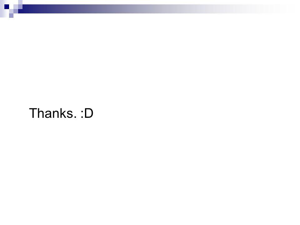 Thanks. :D
