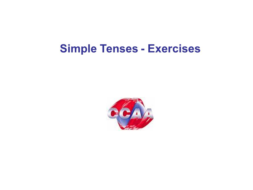 Simple Tenses - Exercises