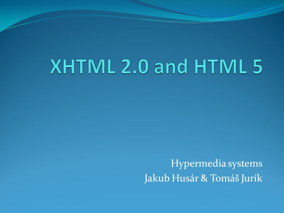 Focused on HTML 5.0 known also under the name Web Applications 1.0 SGML-based document format developed by the WHATWG(Web Hypertext Application Technology Working Group) WHATWG - open community started by three of the four major browser vendors: Mozilla, Opera, and Apple