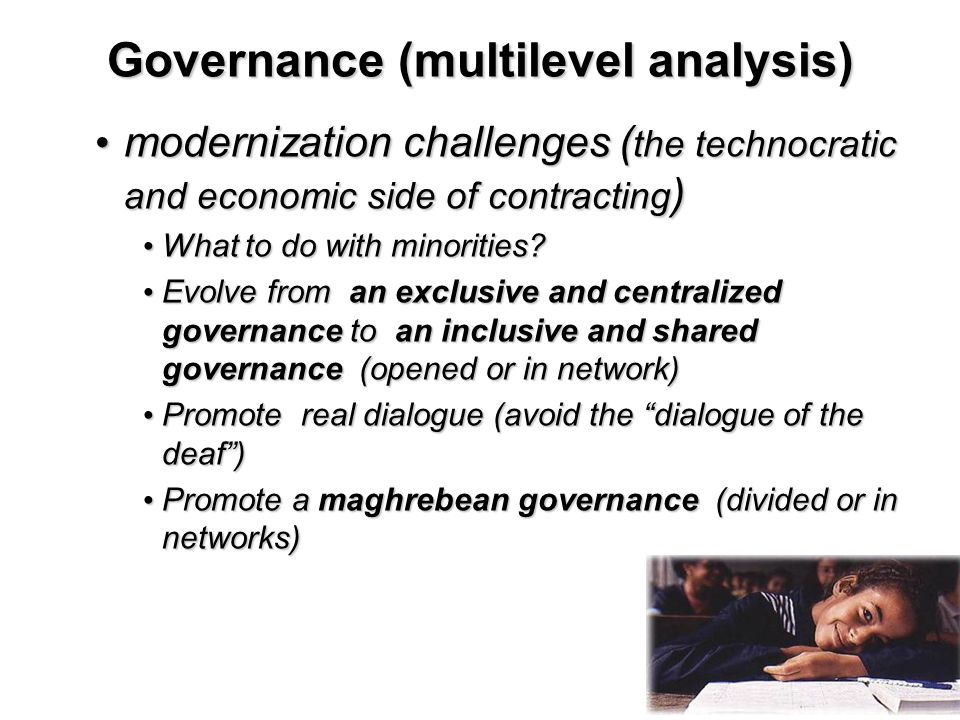 20 Governance (multilevel analysis) modernization challenges ( the technocratic and economic side of contracting ) modernization challenges ( the technocratic and economic side of contracting ) What to do with minorities.