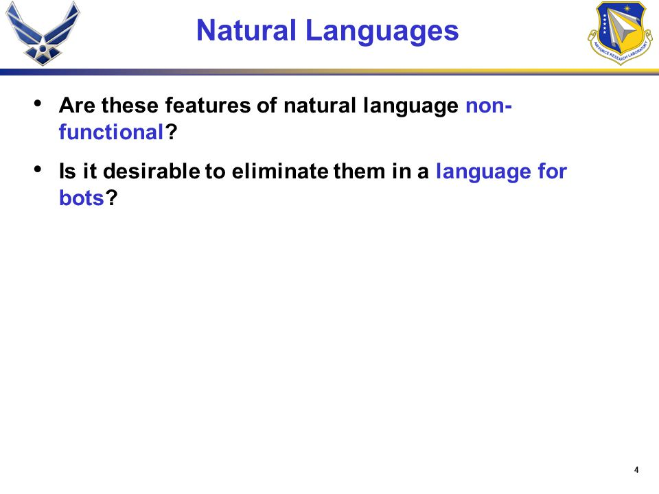 4 Natural Languages Are these features of natural language non- functional.