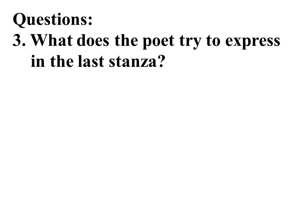 Reference answer : No, the poet doesn't show any preference to any of the three kinds of leaders in the poem. Instead, to the poet, each kind of leade