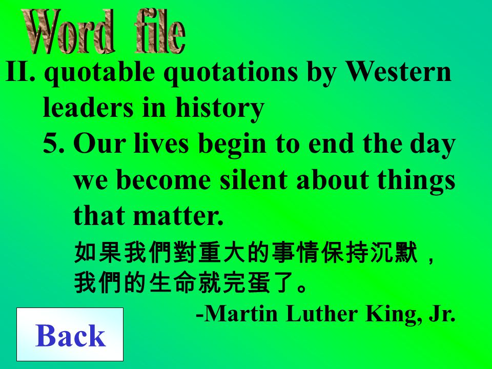 II. quotable quotations by Western leaders in history 4. Always bear in mind that your own resolution to succeed is more important than any one thing.