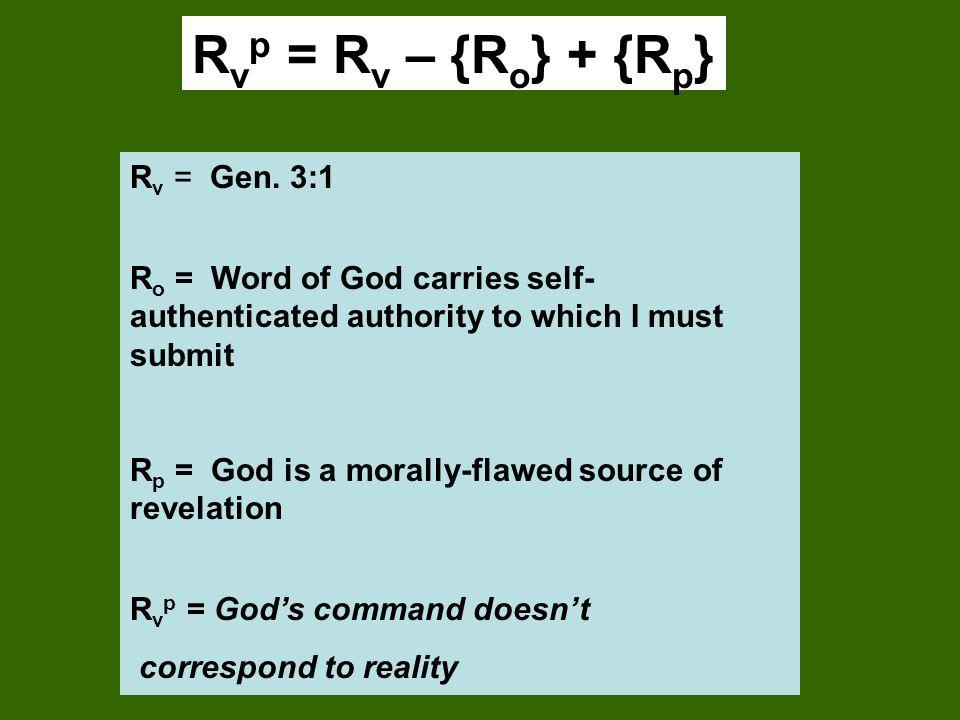 R v p = R v – {R o } + {R p } R v = Gen.