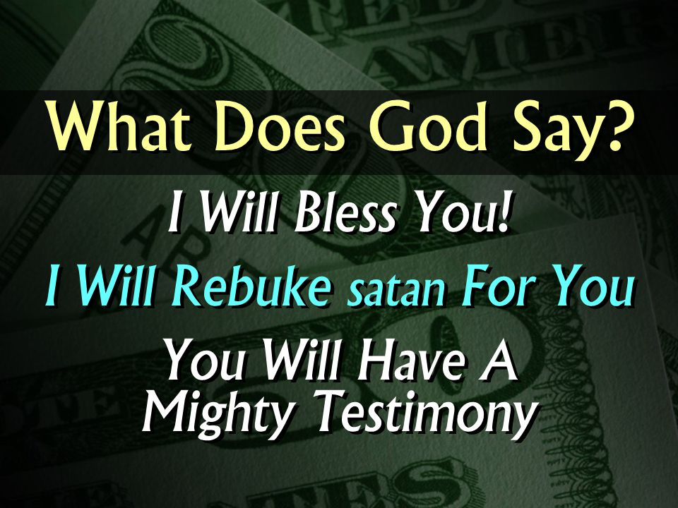 What Does God Say. I Will Bless You.
