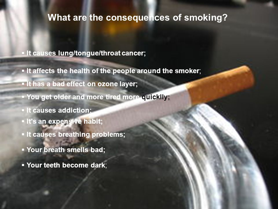 What are the consequences of smoking.
