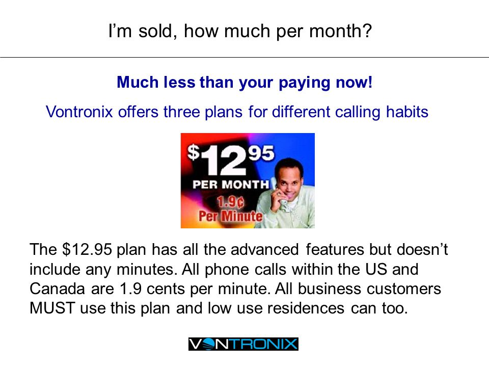 Don't you have an unlimited plan.