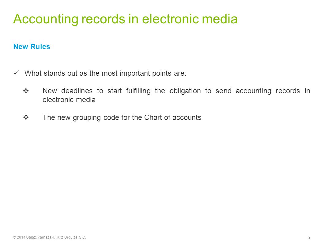 Accounting records in electronic media Chart of accounts and trial balance The chart of accounts used in the period and the trial balance must be delivered starting from January 2015 in the following cases:.
