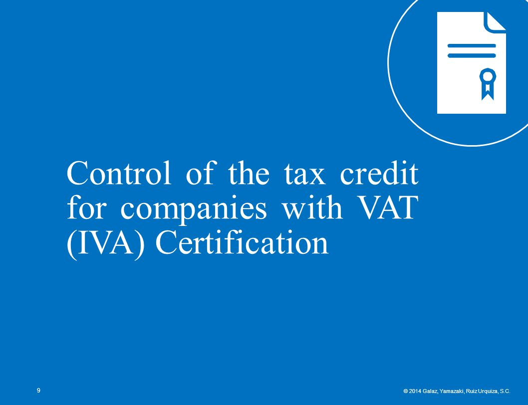 Control of the tax credit for companies with VAT (IVA) Certification 9