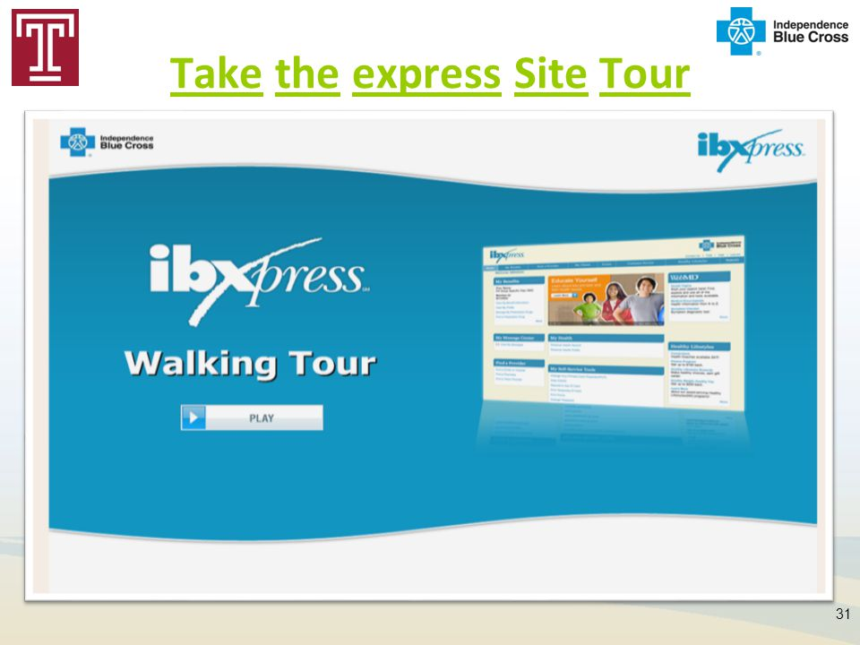 Take the express Site Tour 31