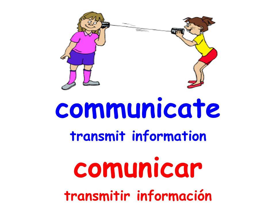 communicate transmit information comunicar transmitir información