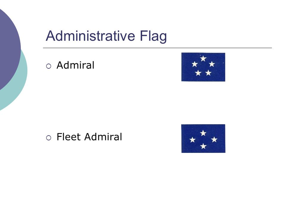 Administrative Flag  Admiral  Fleet Admiral