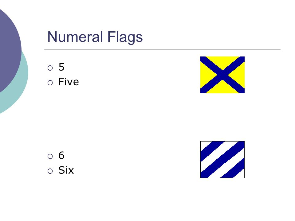 Numeral Flags  5  Five  6  Six