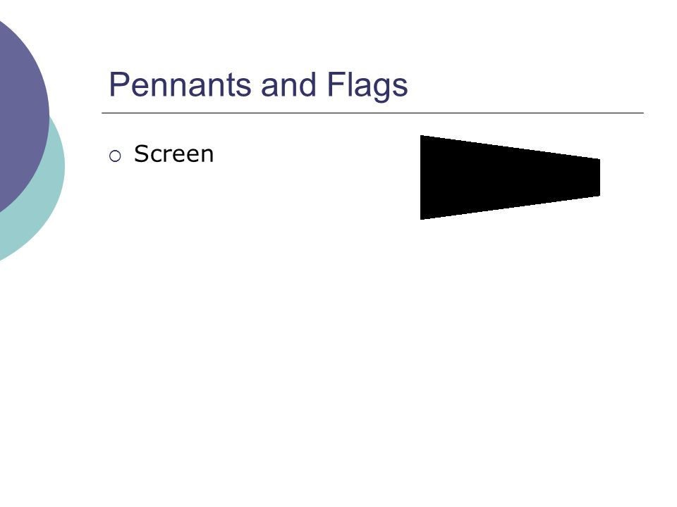 Pennants and Flags  Screen