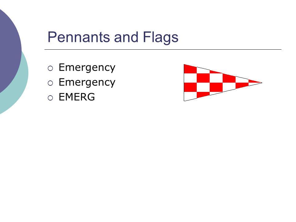 Pennants and Flags  Emergency  EMERG